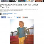 Buzz Feed | 50 Pictures of Children Who Are Cooler Than You | 27/5/2012